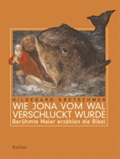 Wie Jona vom Wal verschluckt wurde - Berühmte Maler erzählen die Bibel