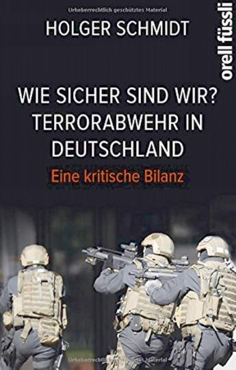 Wie sicher sind wir? - Terrorabwehr in Deutschland