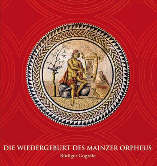 Wiedergeburt des Mainzer Orpheus.