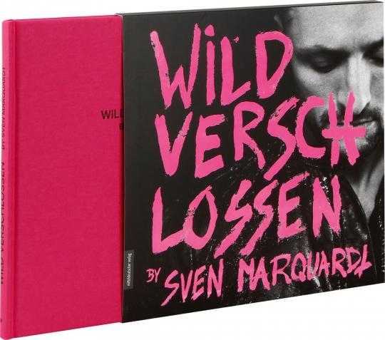Wild verschlossen. By Sven Marquardt.