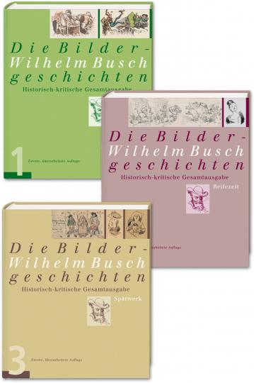 Wilhelm Busch - Die Bildergeschichten. Historisch-kritische Gesamtausgabe
