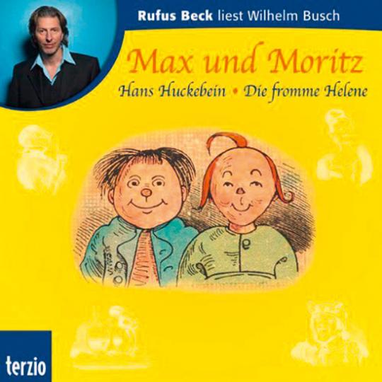 Wilhelm Busch. Max und Moritz. Hörbuch. 1 CD.