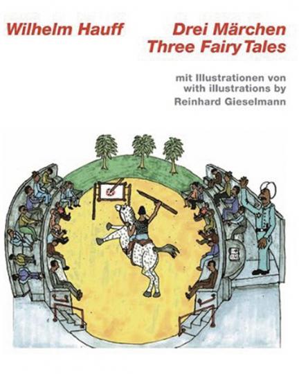 Wilhelm Hauff. Drei Märchen. Three FAiry Tales.