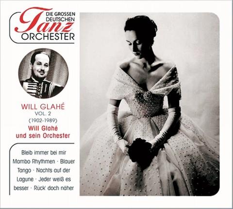 Will Glahé und sein Tanzorchester, CD