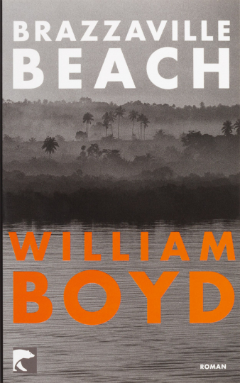 William Boyd. Brazzaville Beach.