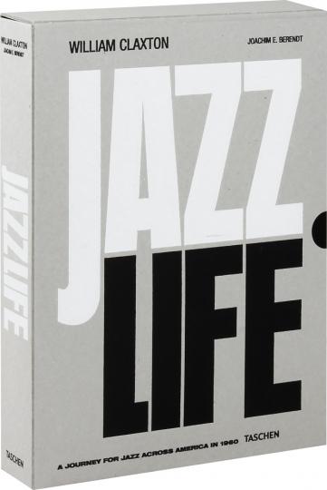 William Claxton. Jazzlife. A Journey for Jazz Across America in 1960.