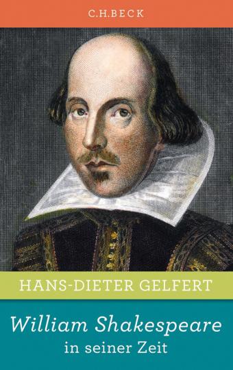 William Shakespeare in seiner Zeit.