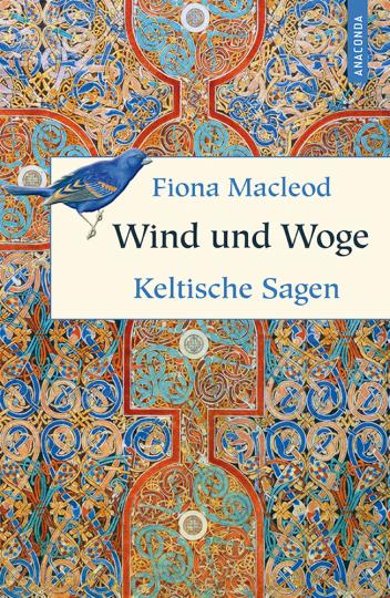 Wind und Woge. Keltische Sagen.