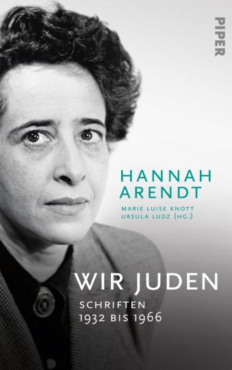 Wir Juden. Schriften 1932 bis 1966.