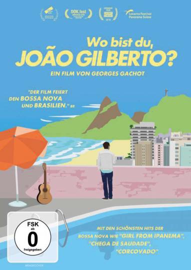 Wo bist Du, Joao Gilberto? DVD.