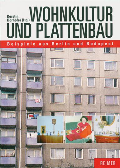 Wohnkultur und Plattenbau.