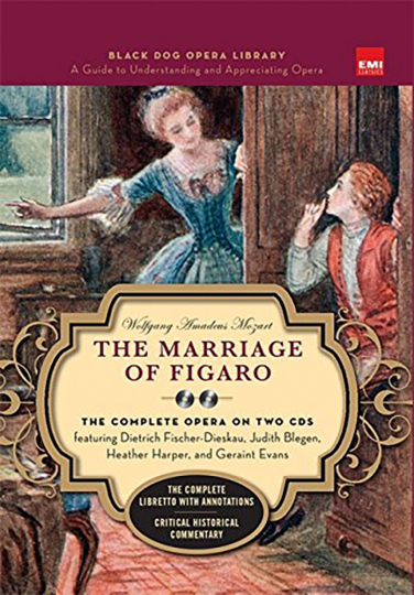 Wolfgang Amadeus Mozart. Marriage of the Figaro. Die Hochzeit des Figaro. Black Dog and Leventhals Opera Library. Mit 2 CDs.