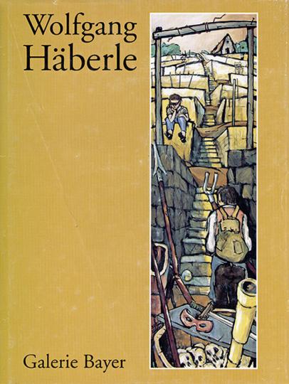 Wolfgang Häberle. Bilder, Zeichnungen, Druckgraphik.
