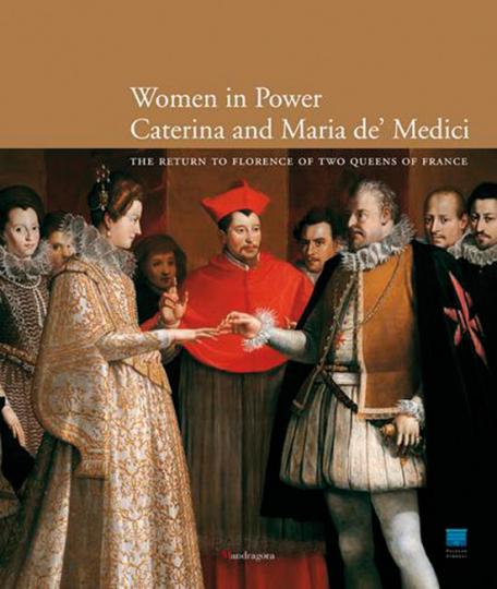 Women in Power. Caterina and Maria de« Medici.