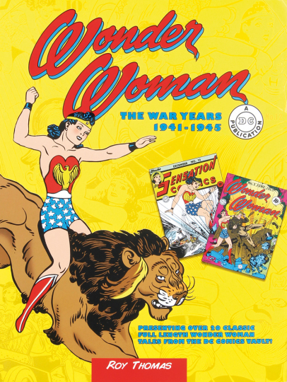 Wonder Woman. Die Kriegsjahre 1941-1945.