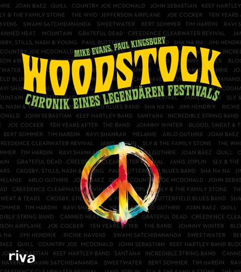 Woodstock. Chronik eines legendären Festivals.