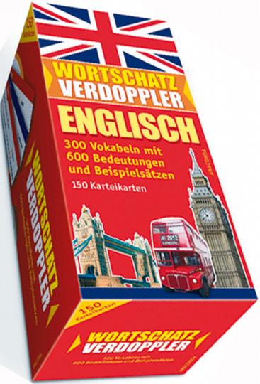 Wortschatz Verdoppler Englisch - 300 Vokabeln mit 600 Bedeutungen und Beispielsätzen