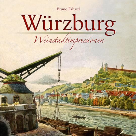 Würzburg. Weinstadtimpressionen.