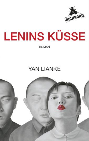 Yan Lianke. Lenins Küsse. Roman.