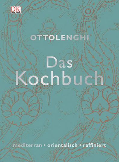 Yotam Ottolenghi. Das Kochbuch. Mediterran, orientalisch, raffiniert.