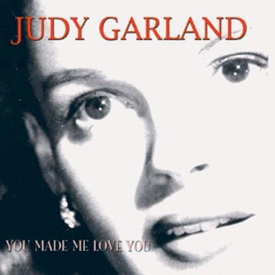 You made me love you CD