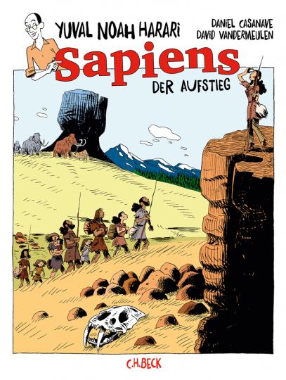 Yuval Noah Harari. Sapiens. Der Aufstieg. Graphic Novel.