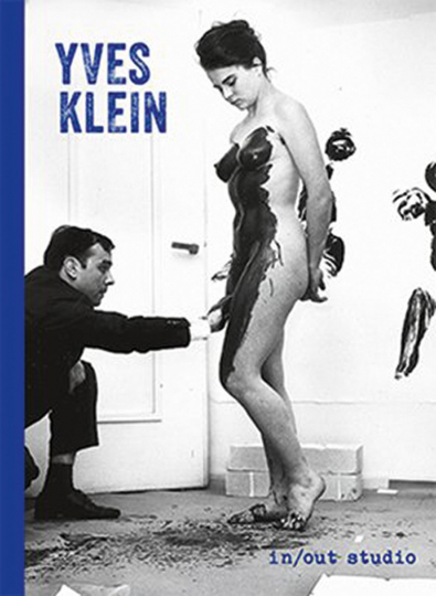 Yves Klein. In / Out Studio.
