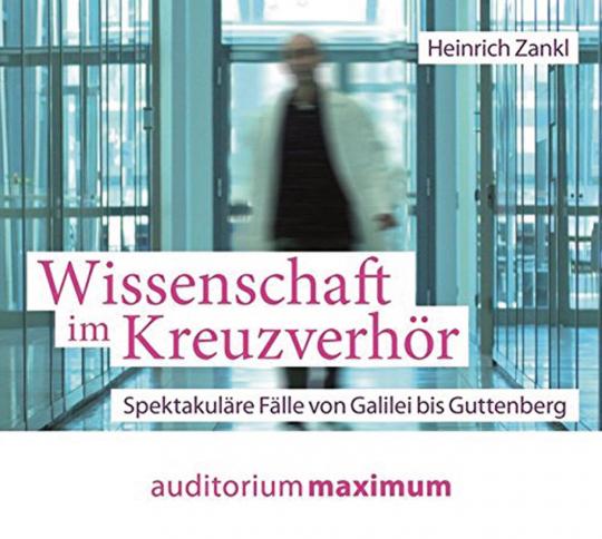 Heinrich Zankl. Wissenschaft im Kreuzverhör.