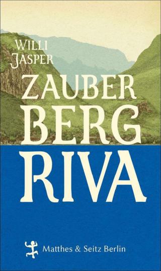 Zauberberg Riva.