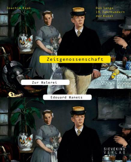 Zeitgenossenschaft. Zur Malerei Eduard Manets.