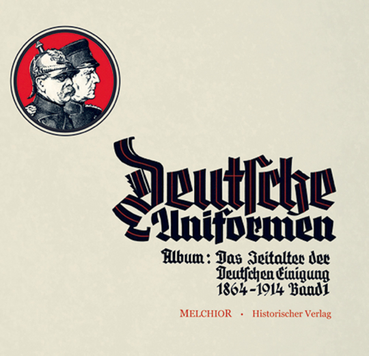 Zigarettenbilder-Album: 'Das Zeitalter der deutschen Einigung' Band 1 - Reprint der Sturm-Zigaretten Ausgabe von 1932