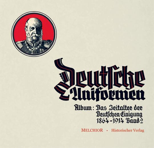 Zigarettenbilder-Album: Das Zeitalter der deutschen Einigung Band 2 - Reprint der Sturm-Zigaretten-Ausgabe von 1933