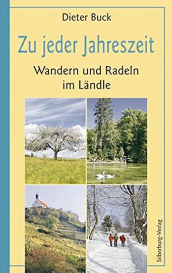 Zu jeder Jahreszeit - Wandern und Radeln im Ländle