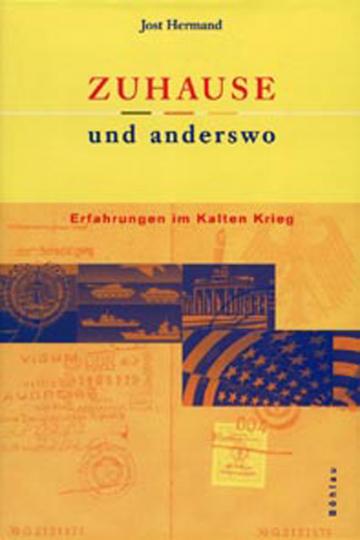 Zuhause und anderswo - Erfahrungen im Kalten Krieg