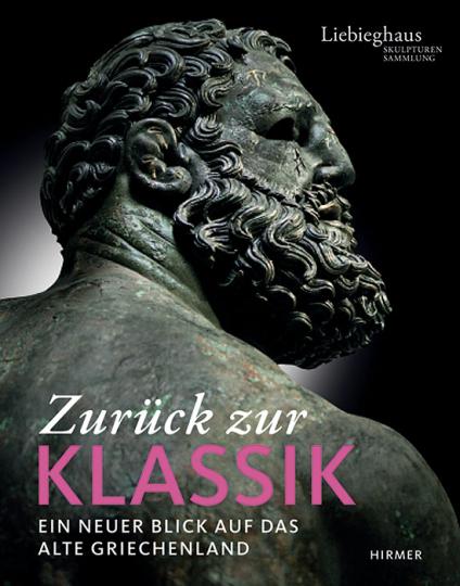Zurück zur Klassik. Ein neuer Blick auf das Alte Griechenland.