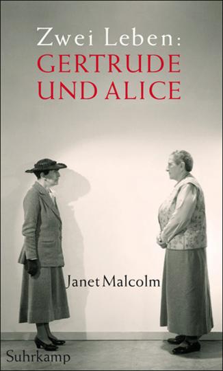 Zwei Leben. Gertrude und Alice.