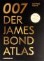 007. Der James Bond Atlas. 1954-2020. Filme, Schauplätze und Hintergründe. Bild 1
