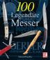 100 Legendäre Messer. Bild 1