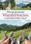 50 entspannte Wandertouren in den Bayerischen Alpen. Bild 1