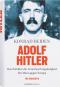 Adolf Hitler: Das Zeitalter der Verantwortungslosigkeit - Ein Mann gegen Europa. Bild 1