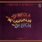 Al Di Meola, Paco de Lucia & John McLaughlin. Friday Night In San Francisco. CD. Bild 1