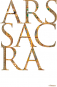 Ars Sacra. Christliche Kunst und Architektur des Abendlandes von den Anfängen bis zur Gegenwart. Bild 1