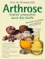 Arthrose. Endlich schmerzfrei durch Bio-Stoffe. Bild 1