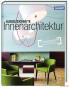 Ausgezeichnete Innenarchitektur. Die besten Innenarchitekten aus dem Wettbewerb »Deutscher Innenarchitekturpreis«. Bild 1