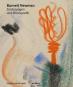 Barnett Newman. Zeichnungen und Druckgrafik. Bild 1