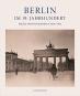 Berlin im 19. Jahrhundert. Frühe Photographien 1850-1914. Bild 1