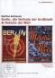 Berlin, die Sinfonie einer Großstadt & Melodie der Welt. 2 DVDs. Edition Filmmuseum 39. Bild 1
