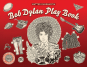 Bob Dylan Play Book. Spielbuch. Bild 1