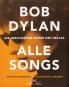 Bob Dylan. Alle Songs. Die Geschichten hinter den Tracks. Bild 1
