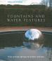 Brunnen und Wasserkunst. Fountains and Water Features. From Ancient Springs to Modern Marvels. Bild 1